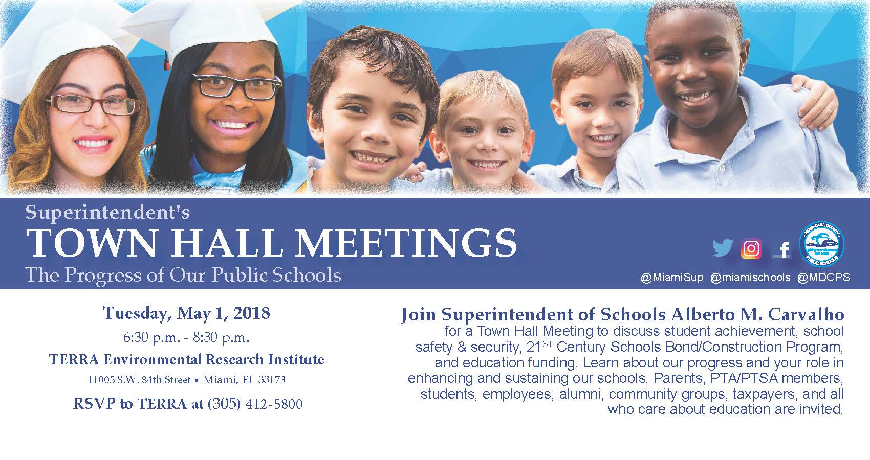 Superintendent's TOWN HALL MEETING: The Progress of Our Public Schools @ TERRA Environmental Research Institute | Miami | Florida | United States